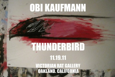 """Thunderbird"" The new show by Artist Obi Kaufmann"